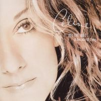 Celine Dion - All The Way - A Decade Of Song - CD