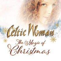 Celtic Woman - The Magic Of Christmas - CD