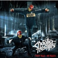 Chaotic Hostility – First Rule No Rules  - CD
