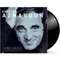 Charles Aznavour - Sans Adieu - Les Chansons De 1955-1962 - LP