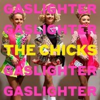 Chicks - Gaslighter - LP