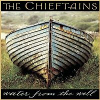 The Chieftains - Wter From The Well - CD