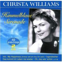 Christa Williams - Himmelblaue Serenade - 49 Grosse Erfolge - 2CD