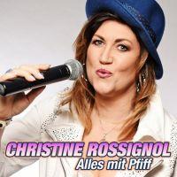 Christine Rossignol - Alles Mit Pfiff - CD