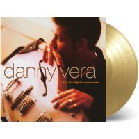 Danny Vera - For The Light In Your Eyes - Coloured Vinyl - LP