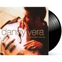 Danny Vera - For The Light In Your Eyes - Black Vinyl - LP