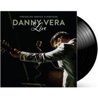 Danny Vera - Pressure Makes Diamonds Live - 2LP+CD