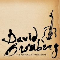 David Bromberg - The Player: A Retrospective - CD