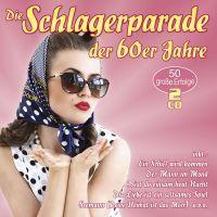 Die Schlagerparade Der 60er Jahre - 2CD