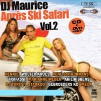 DJ Maurice - Apres Ski Safari - Vol.2 - CD+DVD
