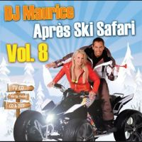 DJ Maurice - Apres Ski Safari - Vol.8 - CD+DVD