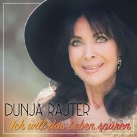 Dunja Rajter - Ich Will das Leben Spüren - CD