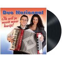 Duo Nationaal - Ik wil je nooit meer kwijt - Vinyl-Single