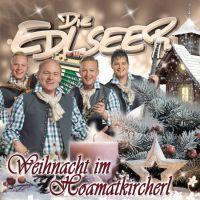 Die Edlseer - Weihnachten Im Hoamatkircherl - CD