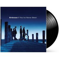 Embrace - If You've Never Been - LP