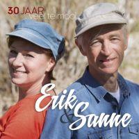 Erik en Sanne - 30 Jaar Veel Te Mooi - CD