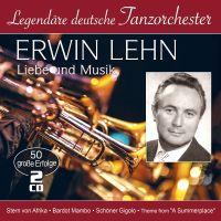 Erwin Lehn - Liebe und Musik - 50 Grosse Erfolge - Legendare Deutsche Tanzorchester - 2CD