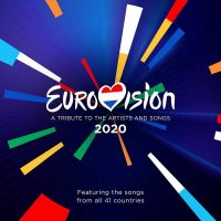 Eurovision 2020 - A Tribute To The Artists And Sons - 2CD