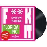 Florida Inc. - Fuck It - Vinyl Single