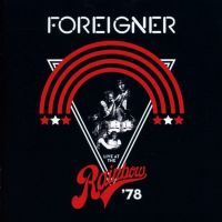 Foreigner - Live At The Rainbow '78 - CD