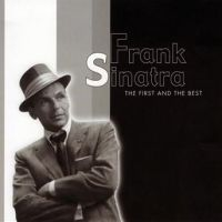Frank Sinatra - The First And The Best - CD