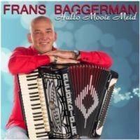 Frans Baggerman - Hallo Mooie Meid - CD