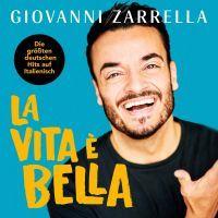 Giovanni Zarrella - La Vita E Bella - CD