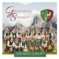 Grenzwertig Bohmisch - Der Berg (G)ruft - CD