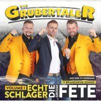 Die Grubertaler - Echt Schlager - Die Grosse Fete - Vol. 1 - CD