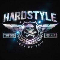 Hardstyle Top 100 - Best Of 2019 - 2CD