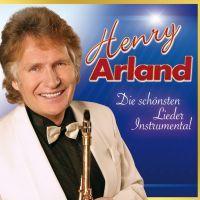 Henry Arland - Die Schonsten Lieder Instrumental - 2CD