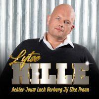 Lytse Hille - Achter Jouw Lach Verberg Jij Elke Traan - CD Single