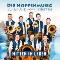 Die Hopfenmusig - Mitten Im Leben - CD