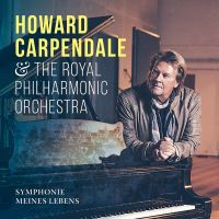 Howard Carpendale & The Royal Philharmoniker Orchestra - Symphonies Meines Lebens - CD