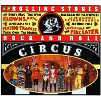 The Rolling Stones - Rock And Roll Circus - Expanded Edition - 2CD