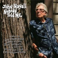 John Mayall - Nobody Told Me - CD