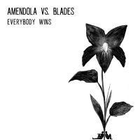 Amendola Vs. Blades - Everybody Wins - LP
