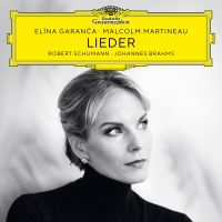 Elina Garanca & Malcolm Martineau - Schumann & Brahms Lieder - CD