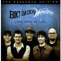 Big Daddy Weave - Love Comes To Life - CD
