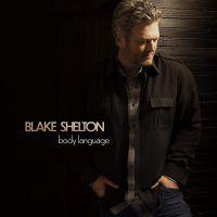 Blake Shelton - Body Language - CD