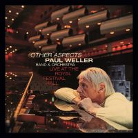 Paul Weller - Other Aspects - Live At The Royal Festival Hall 2CD+DVD