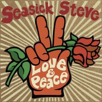 Seasick Steve - Love & Peace - CD
