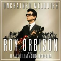 Roy Orbison With The Royal Philharmonic Orchestra - Unchained Melodies - CD