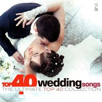 Wedding Songs - Top 40 - 2CD