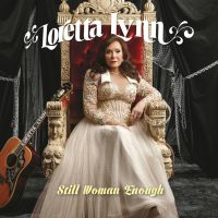 Loretta Lynn - Still Woman Enough - CD
