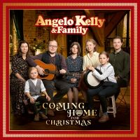 Angelo Kelly & Family - Coming Home - Christmas Edition - 2CD