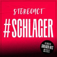 Stereoact - #Schlager - CD