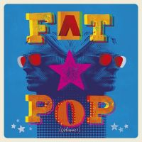 Paul Weller - Fat Pop Volume 1 - Deluxe Edition - 3CD