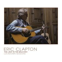 Eric Clapton - The Lady In The Balcony: Lockdown Sessions - CD+DVD