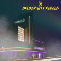 Broken Witt Rebels - OK Hotel - CD